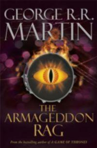 ARMAGEDDON RAG, THE