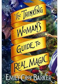 THINKING WOMAN'S GUIDE TO REAL MAGIC, THE (A FORMAT)
