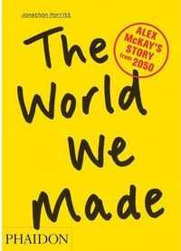 WORLD WE MADE, THE