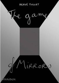 Game Of Mirrors, The - Herve Tullet