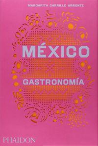 Mexico Gastronomia - Margarita Carrillo Arronte