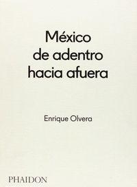mexico de adentro hacia afuera - Enrique Olvera