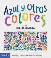 Azul Y Otros Colores - Henri Matisse