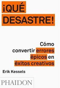 Que Desastre - Erik Kessels