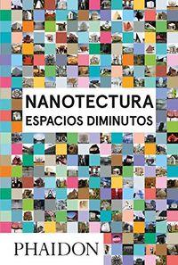 NANOTECTURA - ESPACIOS DIMINUTOS