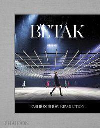 BETAK - FASHION SHOW REVOLUTION