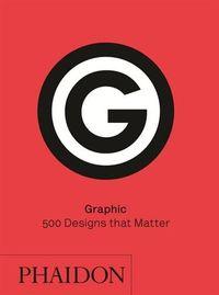 GRAPHIC - 500 DESIGNS THAT MATTER