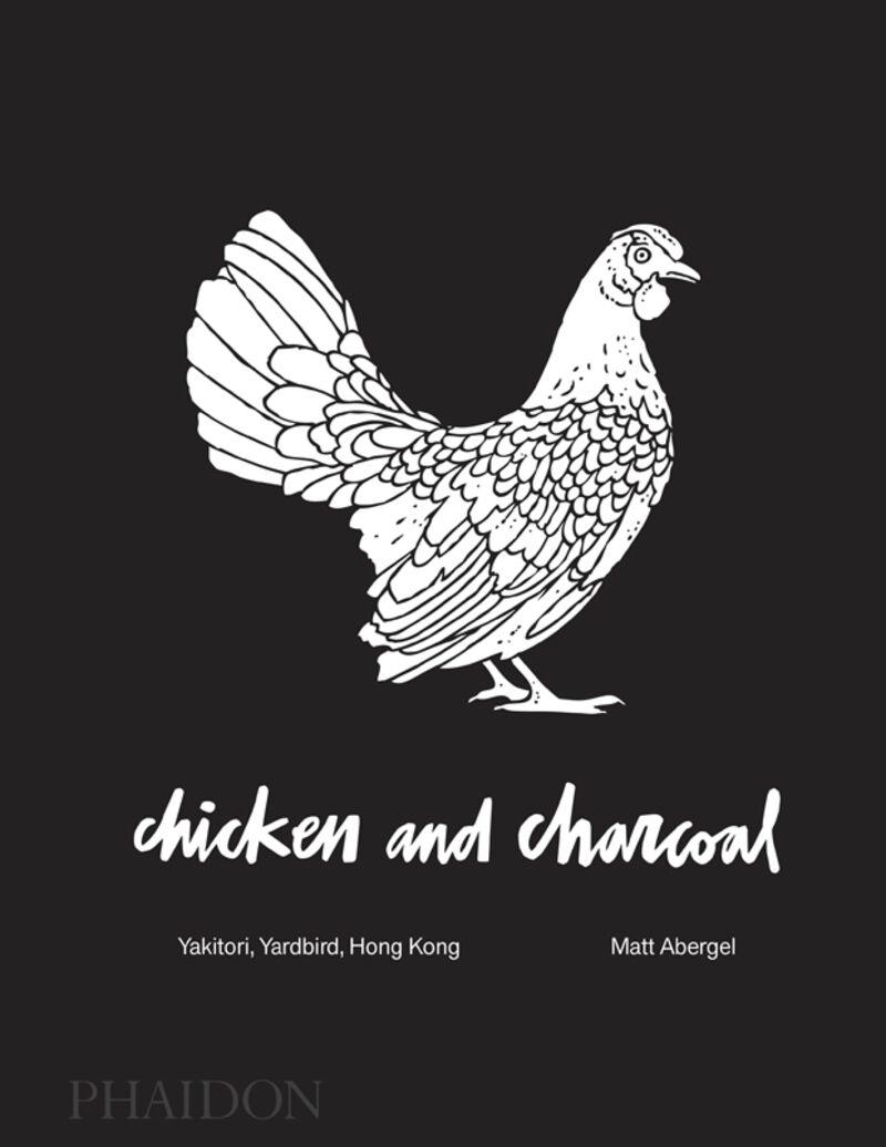 CHIKEN AND CHARCOAL - YAKITORI, YARBIRD, HONG KONG