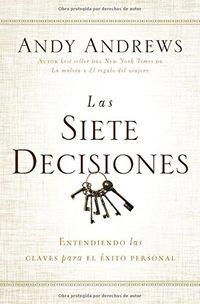 SIETE DECISIONES, LAS