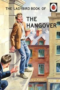 LADYBIRD BOOK OF THE HANGOVER, THE