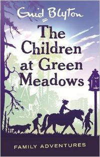 CHILDREN AT GREEN MEADOWS, THE