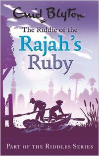 RIDDLE OF THE RAJAH'S RUBY, THE