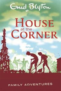 HOUSE AT THE CORNER, THE