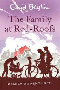FAMILY A RED-ROOFS, THE