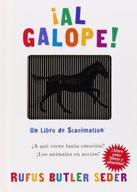 AL GALOPE! (LIBRO DE SCANIMATION)