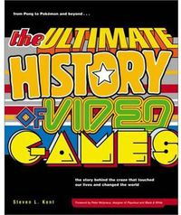 ULTIMATE HISTORY OF VIDEO GAMES, THE