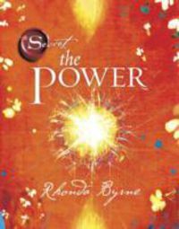 Power, The - Rhonda Byrne