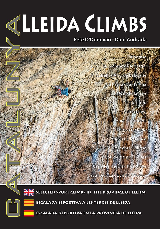(3 Ed) Lleida Climbs - PETE O'DONAVAN / Dani Andrada