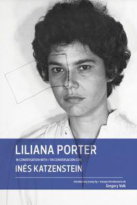 LILIANA PORTER - EN CONVERSACION CON INES KATZENSTEIN