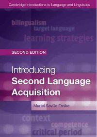 INTRODUCTION TO SENCOD LANGUAGE ACQUISITION (2ND ED)