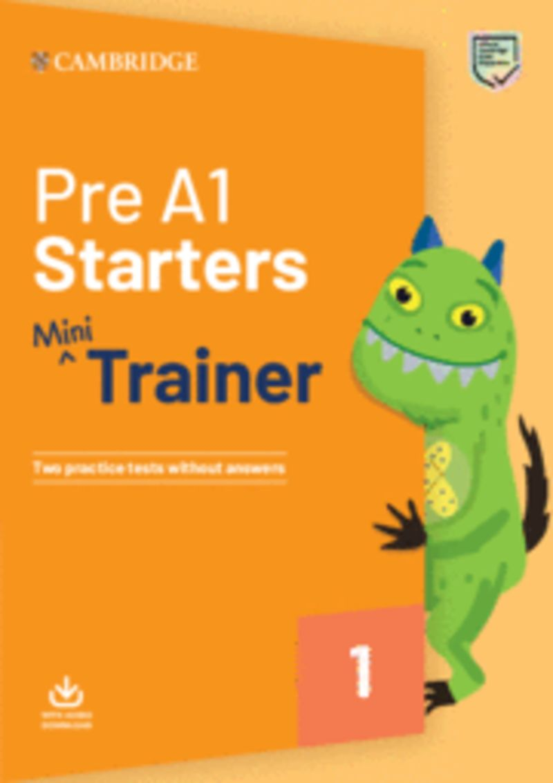 PRE A1 STARTERS MINI TRAINER (+AUDIO DOWNLOAD)