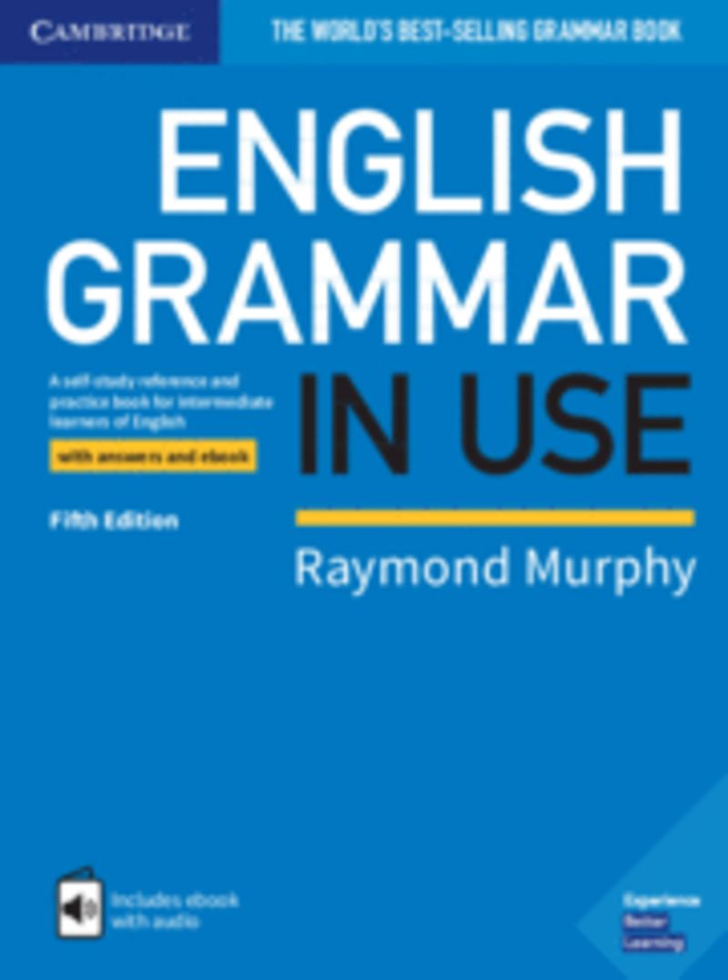 ENGLISH GRAMMAR IN USE W / KEY (PER LA SCUOLE SUPERIORI) (+EBOOK)