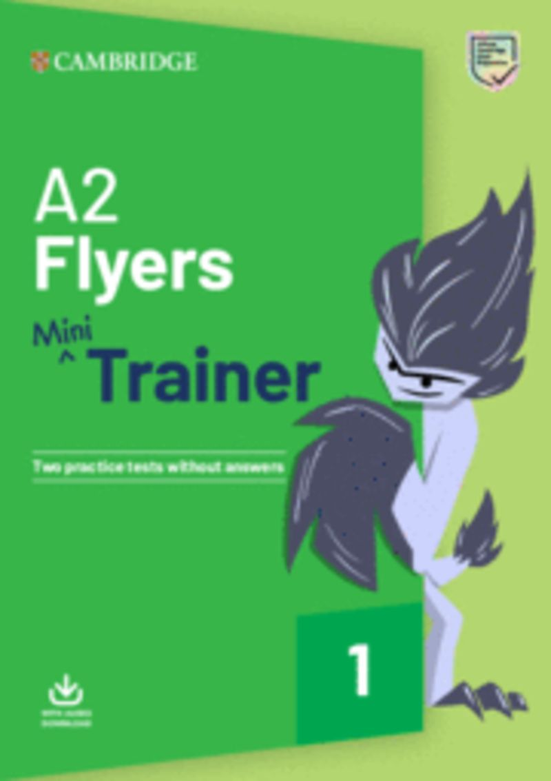 A2 FLYERS MINI TRAINER (+AUDIO DOWNLOAD)