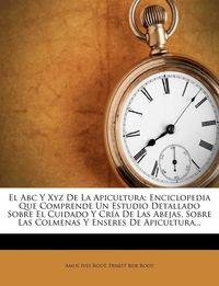 ABC Y XYZ DE LA APICULTURA