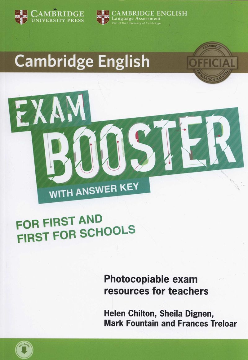 CAMB ENG EXAM BOOSTER FOR FIRST AND FIRST FOR SCHOOLS W / KEY (+AUDIO)