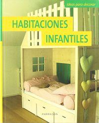HABITACIONES INFANTILES - IDEAS PARA DECORAR