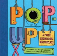 POP-UP - A PAPER ENGINEERING MASTER CLASS