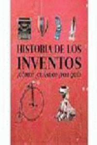 Historia De Los Inventos - ¿como? ¿cuanto? ¿por Que? - Louise Spilsbury
