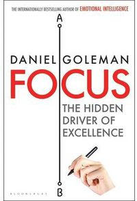 FOCUS - THE HIDDEN DRIVER OF EXCELLENCE (C FORMAT)