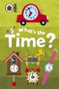 EARLY LEARNING - WHAT'S THE TIME?