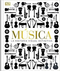 Musica - La Historia Visual Definitiva - Aa. Vv.