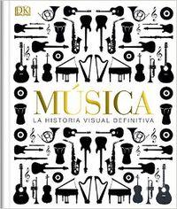 MUSICA - LA HISTORIA VISUAL DEFINITIVA