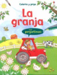 GRANJA, LA - COLOREO Y PEGO (CON PEGATINAS)