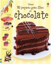 MI PEQUEÑO GRAN LIBRO DE CHOCOLATE