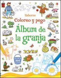 ALBUM DE LA GRANJA - COLOREO Y PEGO