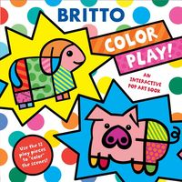 COLOR PLAY! AN INTERACTIVE POP ART BOOK