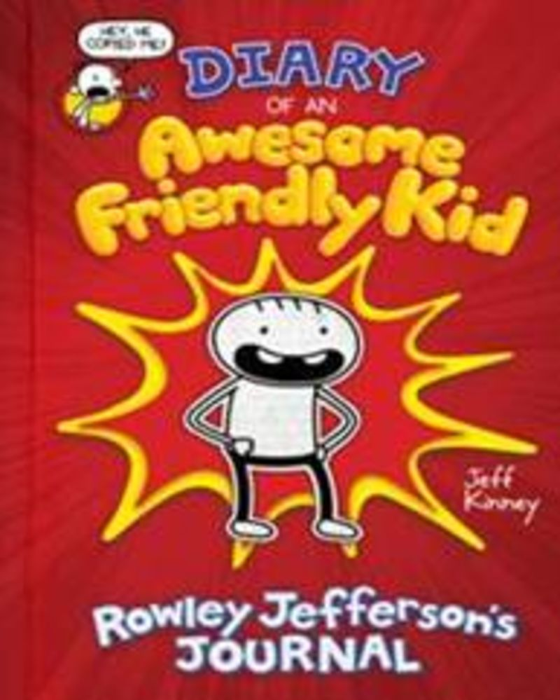 DIARY OF AN AWESOME FRIENDLY KID - ROWLEY JEFFERSON'S JOURNAL