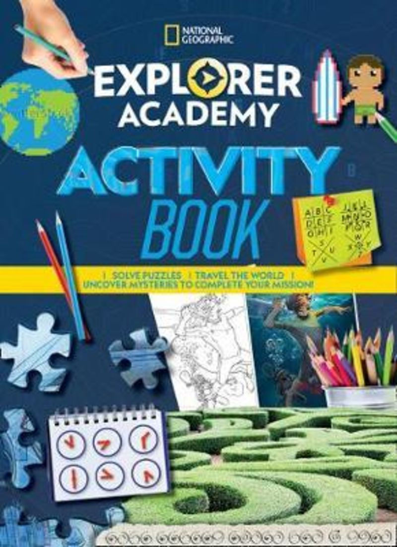 EXPLORER ACADEMY - ACTIVITY BOOK - NATIONAL GEOGRAPHIC KIDS