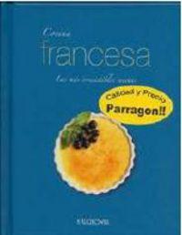 Cocina Francesa - Las Mas Irresistibles Recetas - Aa. Vv.