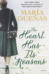 HEART HAS ITS REASONS, THE