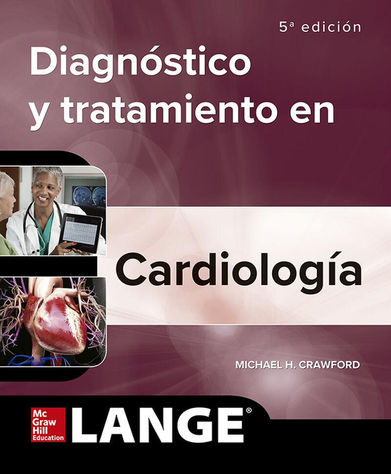 (5 ED) DIAGNOSTICO CLINICO Y TRATAMIENTO - CARDIOLOGIA
