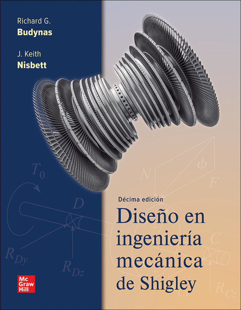 (10 ED) DISEÑO EN INGENIERIA MECANICA DE SHIGLEY (+CONNECT)