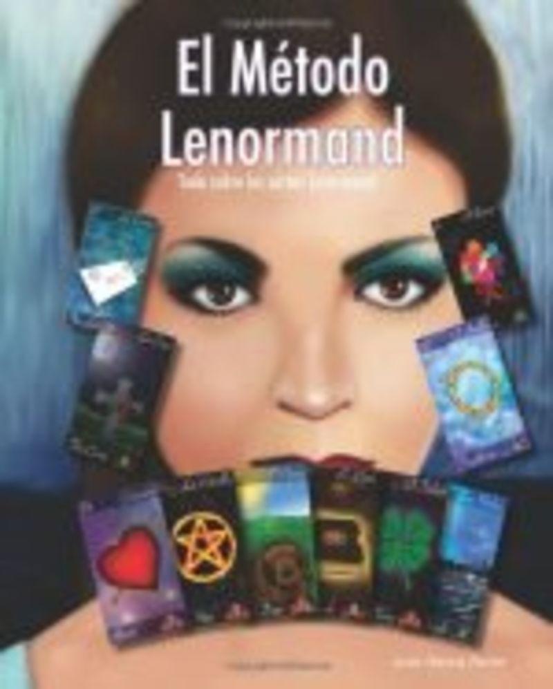 METODO LENORMAND, EL - TODO SOBRE LAS CARTAS DE LENORMAND