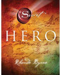 Hero (hardback) - Rhonda Byrne