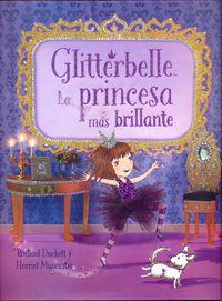 GLITTERBELLE - LA PRINCESA MAS BRILLANTE