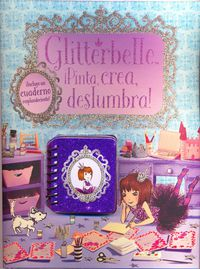 GLITTERBELLE - PINTA, CREA, DESLUMBRA (+CUADERNO)